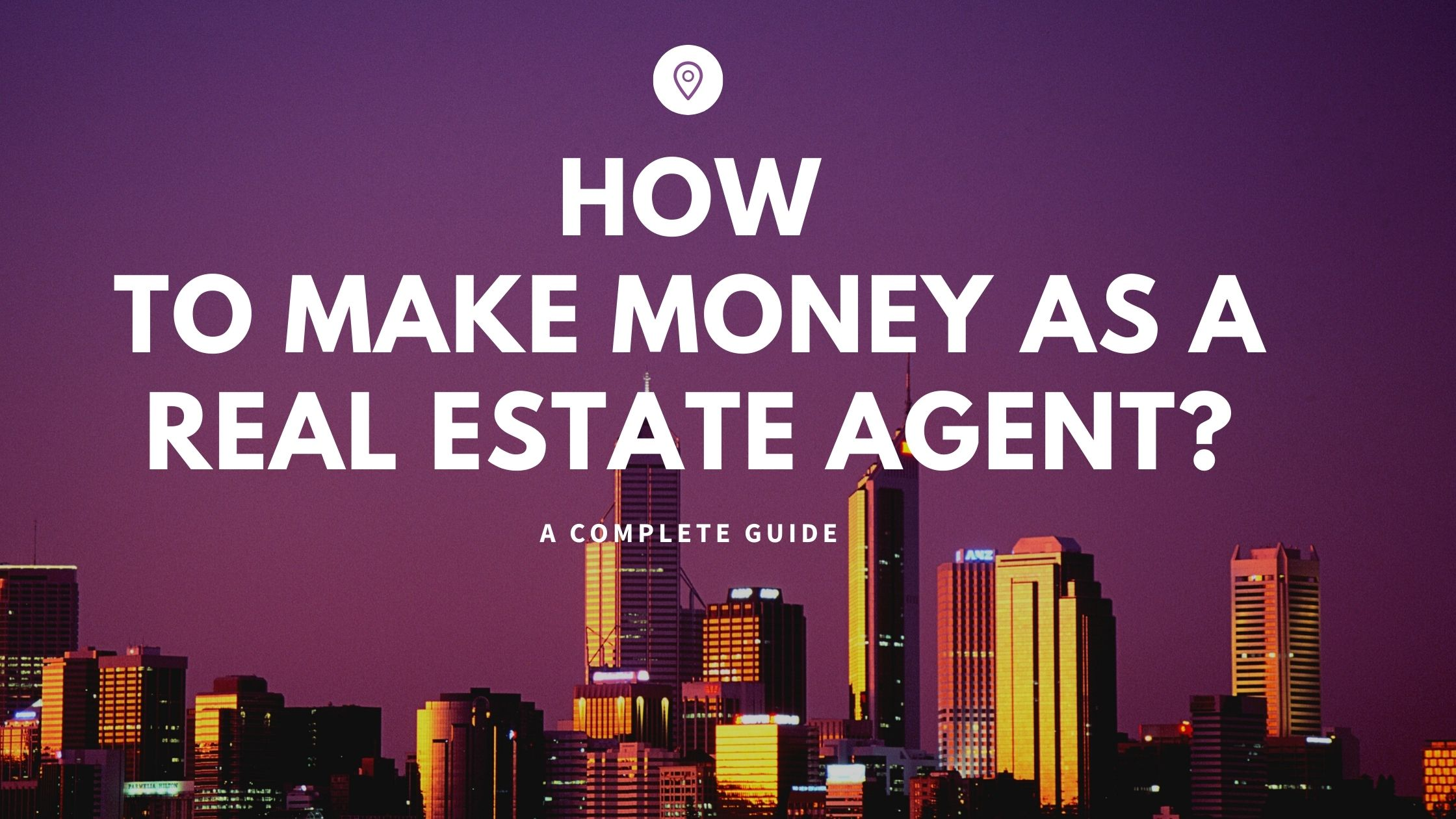 how-to-make-money-as-real-estate-agent