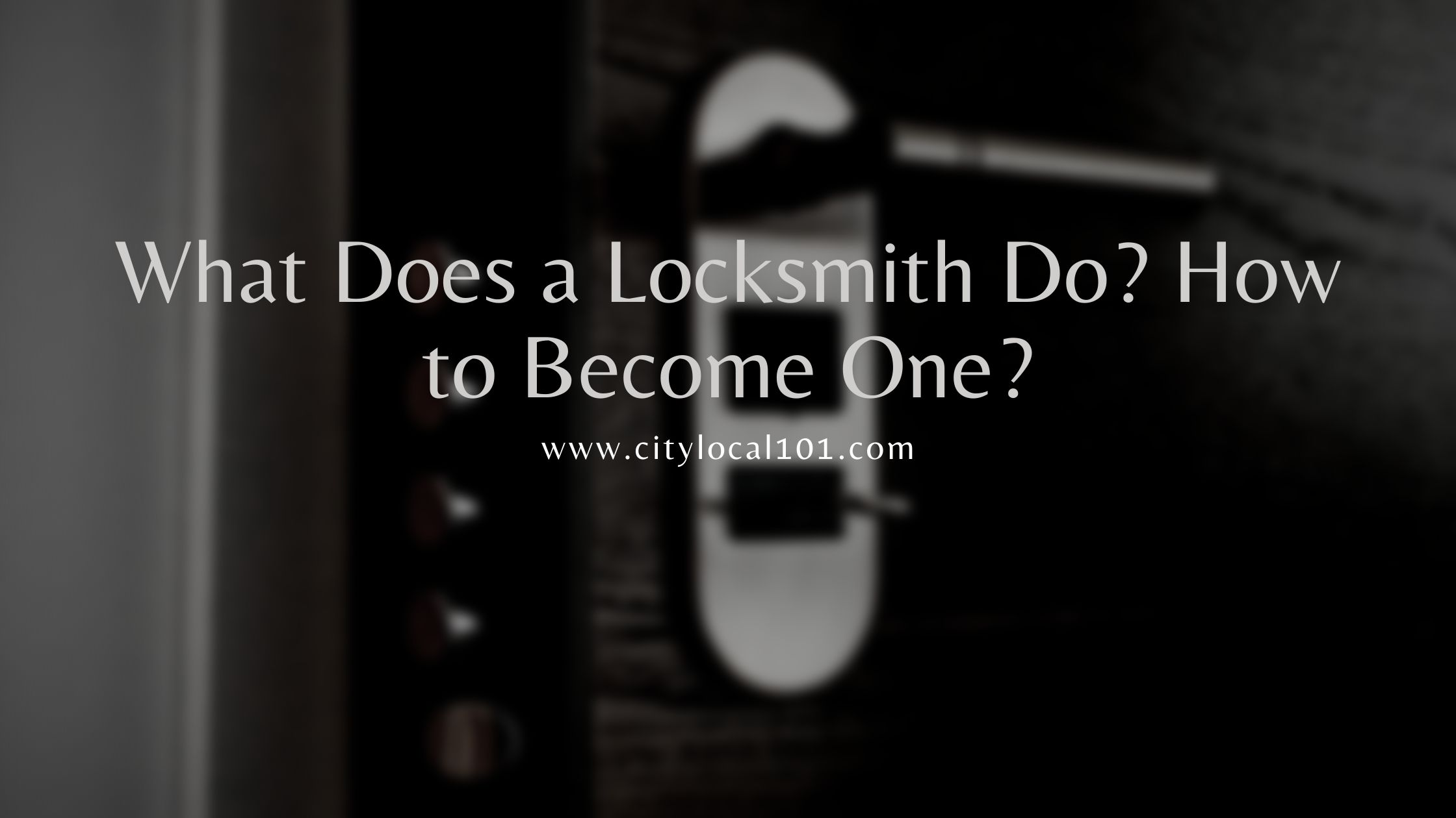 What-Does-A-Locksmith-Do