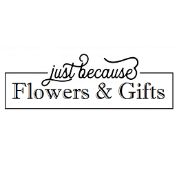 Just Because Flowers & Gifts