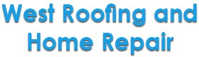 West Roofing and Home Repair