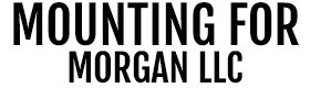 Mounting For Morgan LLC