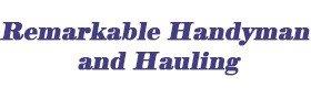 Remarkable Handyman and Hauling
