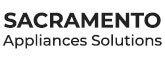 Sacramento Appliances Solutions