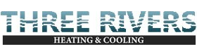 Three Rivers Heating & Cooling
