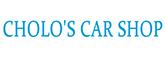 CHOLO'S CAR SHOP