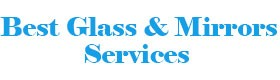Best Glass & Mirrors Services
