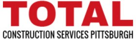 Total Construction Services Pittsburgh