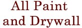 All Paint and Drywall, drywall repair services Forney TX